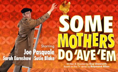 Some Mothers Do 'Ave 'Em at the New Theatre Royal Portsmouth