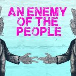 An Enemy of the People at the New Theatre Royal Portsmouth