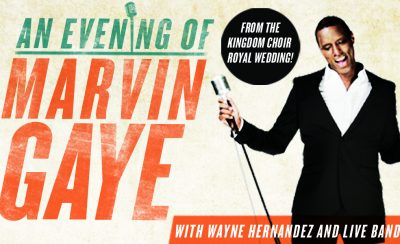 An Evening of Marvin Gaye with Wayne Hernandez at the New Theatre Royal Portsmouth
