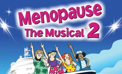 Menopause the Musical 2 at the New Theatre Royal Portsmouth