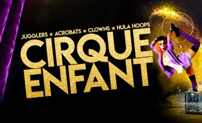 <b>Cirque Enfant</b> at the New Theatre Royal Portsmouth