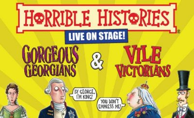 Horrible Histories – Gorgeous Georgians and Vile Victorians! at the New Theatre Royal Portsmouth