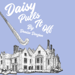 Daisy Pulls It Off at the New Theatre Royal Portsmouth