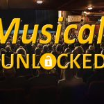 Musicals Unlocked at the New Theatre Royal Portsmouth