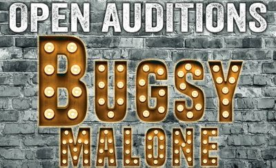 Bugsy Malone Open Auditions at the New Theatre Royal Portsmouth