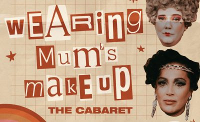 Wearing Mum's Make Up at the New Theatre Royal Portsmouth